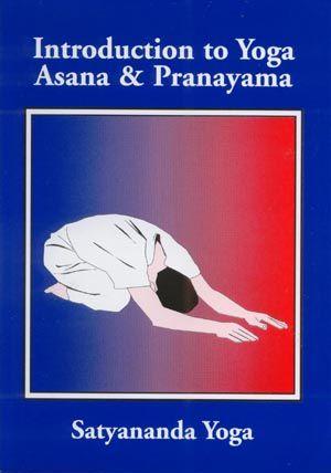 Introduction to Yoga Asana and Pranayama