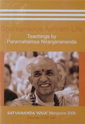 Spontaneous Ashram Life