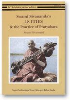 Swami Sivananda+39s 18 ITIES + the Practice of Pratyahara