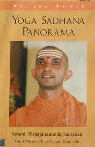 Yoga Sadhana Panorama Vol 3