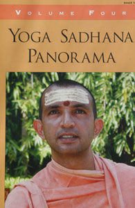 Yoga Sadhana Panorama Vol 4