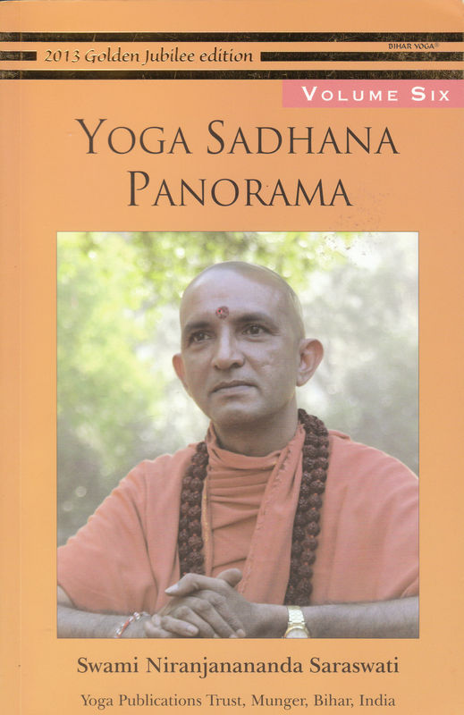 Yoga Sadhana Panorama Vol 6
