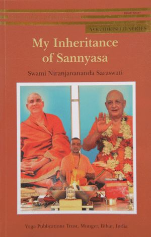 My Inheritance of Sannyasa