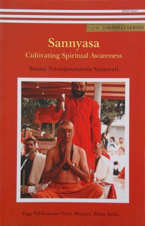 Sannyasa - Cultivating Spiritual Awareness