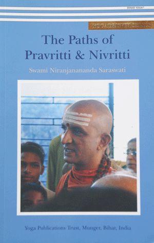 The Paths of Pravritti & Nivritti
