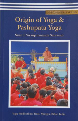 Origin of Yoga & Pashupata Yoga