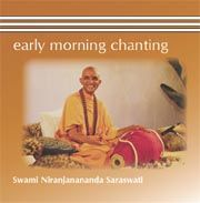 Early Morning Chanting - Swami Niranjan