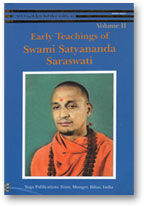 Early Teachings of Swami Satyananda Saraswati Vol 1