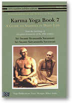 Karma Yoga Book 7 - A Guide to Sadhana in Daily Life