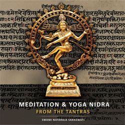Meditation & Yoga Nidra from the Tantras