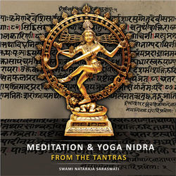 Meditation + Yoga Nidra from the Tantras