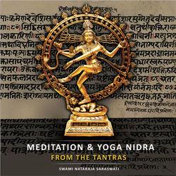 Meditation + Yoga Nidra from the Tantras