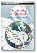 On the Wings of the Swan Vols 1 - 7