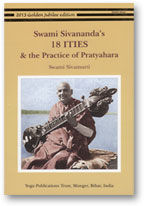 Swami Sivananda+39s 18 ITIES + the Practice of Pratyahara