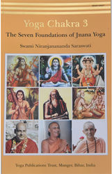 Yoga Chakra 3 The Seven Foundations of Jnana Yoga